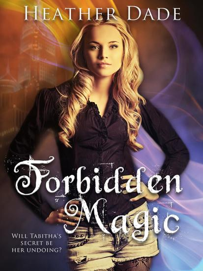 Forbidden Magic - A Clandestine Darkness Novel #1 - cover