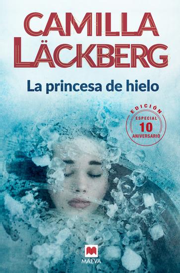 La princesa de hielo 10 Aniversario - cover