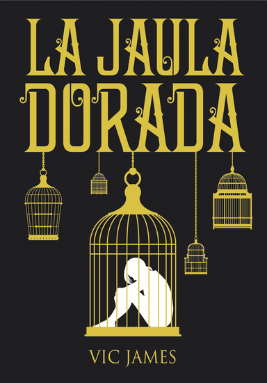 Dones Oscuros 1 La Jaula Dorada - cover
