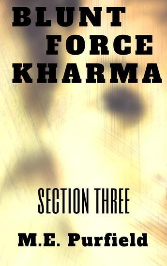 Blunt Force Kharma: Section 3 - Blunt Force Kharma #3 - cover