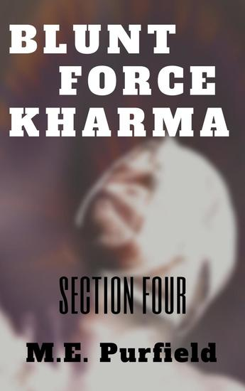 Blunt Force Kharma: Section 4 - Blunt Force Kharma #4 - cover