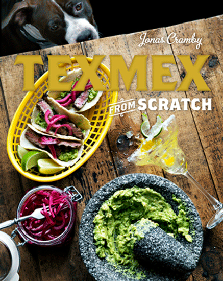 Tex-Mex From Scratch - cover