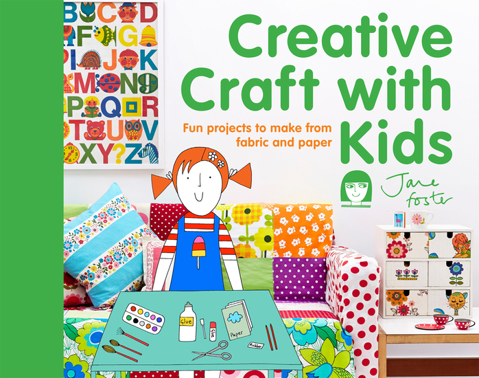 Creative Craft with Kids - 15 fun projects to make from fabric and paper - cover