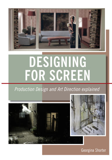 Designing for Screen - Production and Art Direction Explained - cover