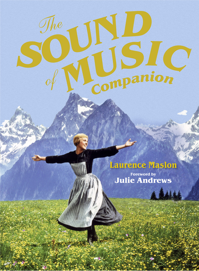 The Sound of Music Companion - The official companion to the world's most beloved musical - cover