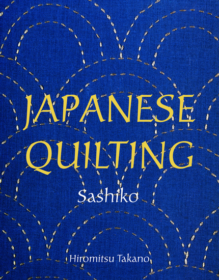 Japanese Quilting: Sashiko - cover