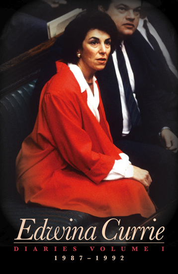 Edwina Currie - Diaries 1987-1992 - cover