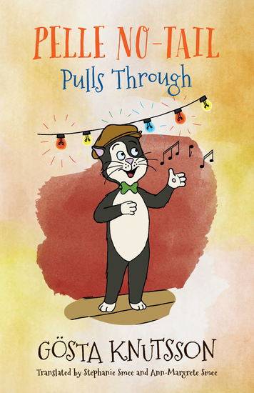 Pelle No-Tail Pulls Through - Pelle No-Tail Book 3 - cover