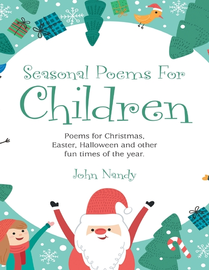 Seasonal Poems for Children: Poems for Christmas Easter Halloween and Other Fun Times of the Year - cover