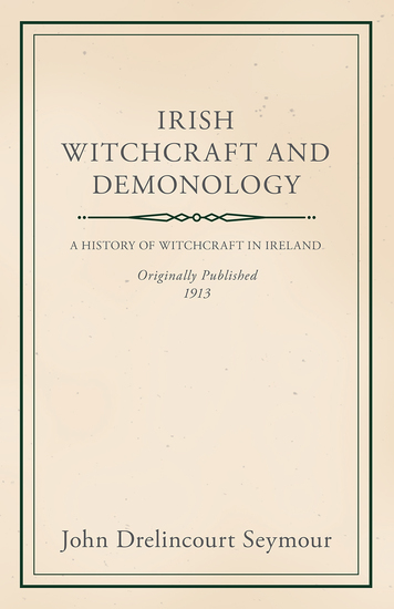 Irish Witchcraft and Demonology - cover
