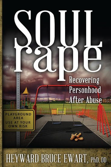 Soul Rape - Recovering Personhood after Abuse - cover