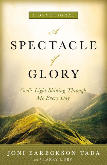 A Spectacle of Glory - God's Light Shining through Me Every Day - cover
