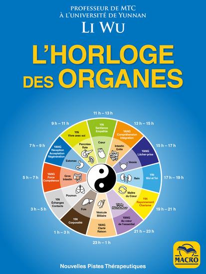 L' Horloge des Organes - OLD EDITION - Tirée de la médecine traditionnelle chinoise (MTC) - cover