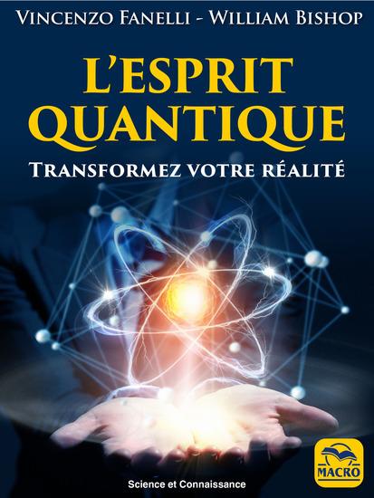 L'Esprit Quantique - Transformez votre réalité - cover