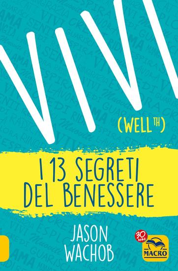 Vivi (Wellth) - I 13 segreti del benessere - cover