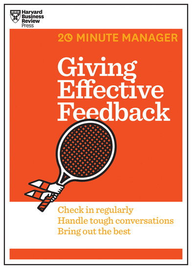 Giving Effective Feedback (HBR 20-Minute Manager Series) - cover