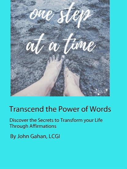 Transcend the Power of Words Discover the Secrets to Transform your Life Through Affirmations - cover