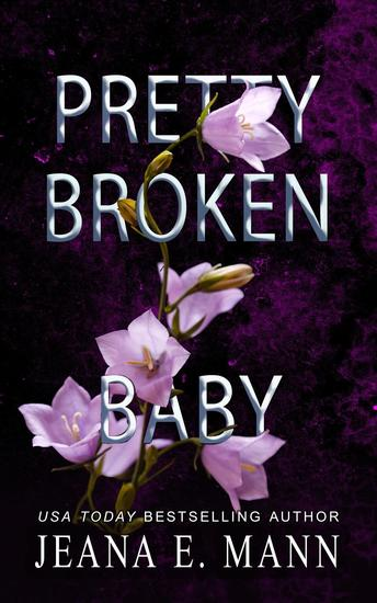 Pretty Broken Baby - Pretty Broken #7 - cover
