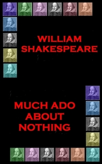 much ado about nothing a comedy of errors by william shakespeare The comedy of errors: the comedy of errors,  the the story of william shakespeare's the comedy of errors,  much ado about nothing.