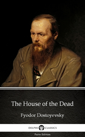 The House of the Dead by Fyodor Dostoyevsky - cover
