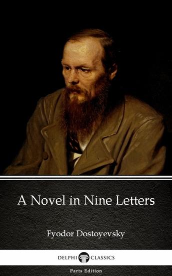 A Novel in Nine Letters by Fyodor Dostoyevsky - cover