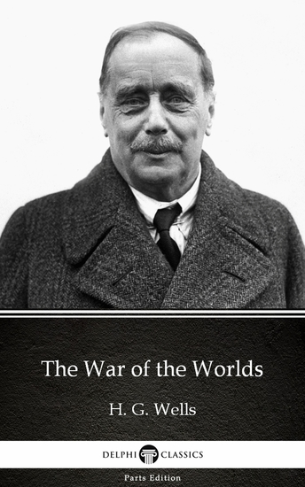 The War of the Worlds by H G Wells (Illustrated) - cover