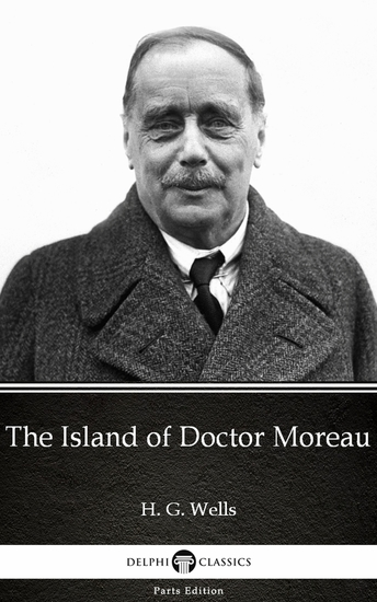 The Island of Doctor Moreau by H G Wells (Illustrated) - cover