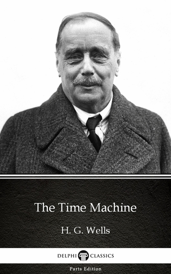 The Time Machine by H G Wells (Illustrated) - cover