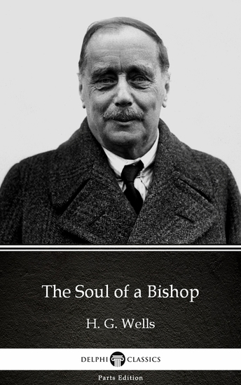 The Soul of a Bishop by H G Wells (Illustrated) - cover