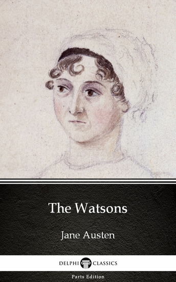 The Watsons by Jane Austen (Illustrated) - cover