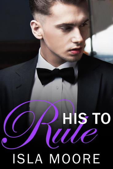 His to Rule - His to Keep #4 - cover