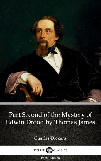 Part Second of the Mystery of Edwin Drood by Thomas James (Illustrated) - cover