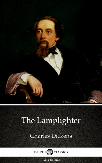 The Lamplighter by Charles Dickens (Illustrated) - cover