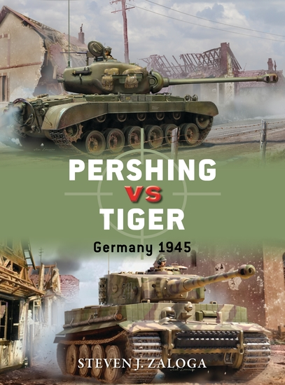 Pershing vs Tiger - Germany 1945 - cover
