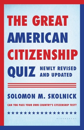 The Great American Citizenship Quiz - Newly Revised and Updated - cover