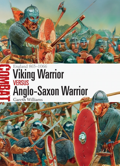 Viking Warrior vs Anglo-Saxon Warrior - England 865–1066 - cover
