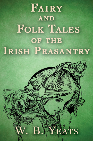 Fairy and Folk Tales of the Irish Peasantry - cover