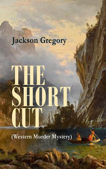THE SHORT CUT (Western Murder Mystery) - cover