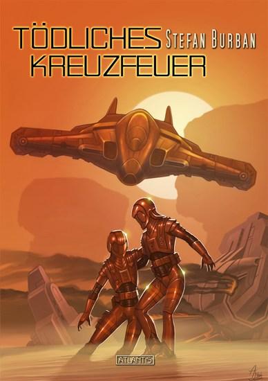 Der Ruul-Konflikt Prequel 1: Tödliches Kreuzfeuer - cover