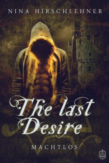 The Last Desire - Machtlos - cover