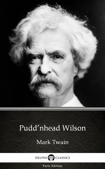 Pudd'nhead Wilson by Mark Twain (Illustrated) - cover