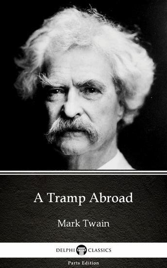 A Tramp Abroad by Mark Twain (Illustrated) - cover