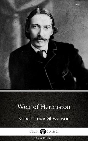 Weir of Hermiston by Robert Louis Stevenson (Illustrated) - cover