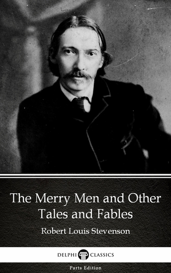 The Merry Men and Other Tales and Fables by Robert Louis Stevenson (Illustrated) - cover
