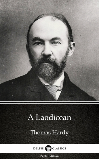 A Laodicean by Thomas Hardy (Illustrated) - cover