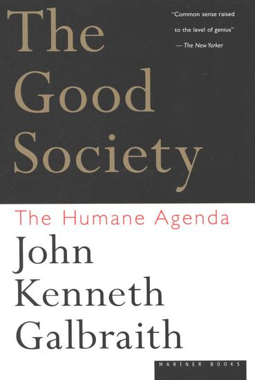 The Good Society - The Human Agenda - cover