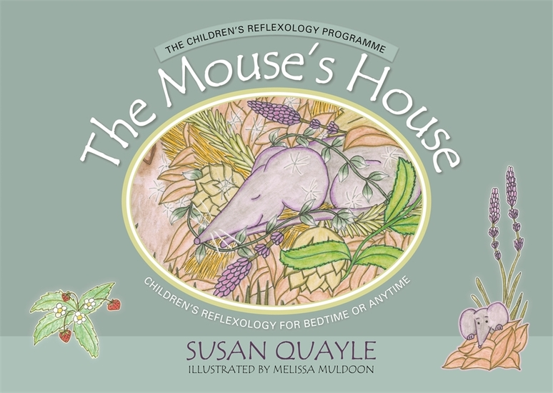 The Mouse's House - Children's Reflexology for Bedtime or Anytime - cover