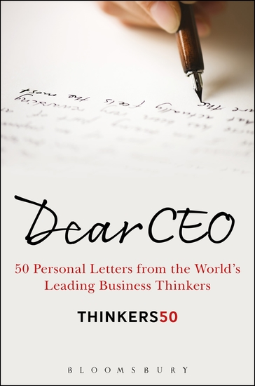 Dear CEO - 50 Personal Letters from the World's Leading Business Thinkers - cover