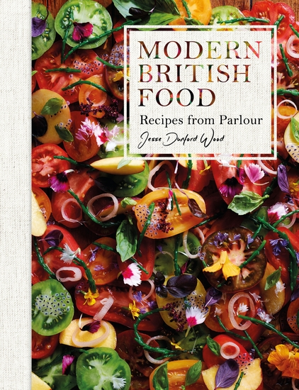Modern British Food - Recipes from Parlour - cover