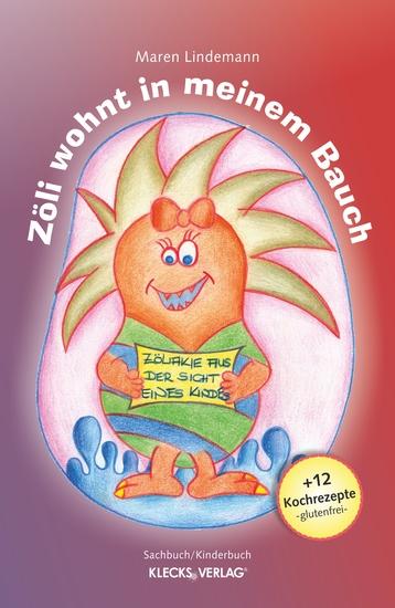 Zöli wohnt in meinem Bauch - Zöliakie aus der Sicht eines Kindes - cover